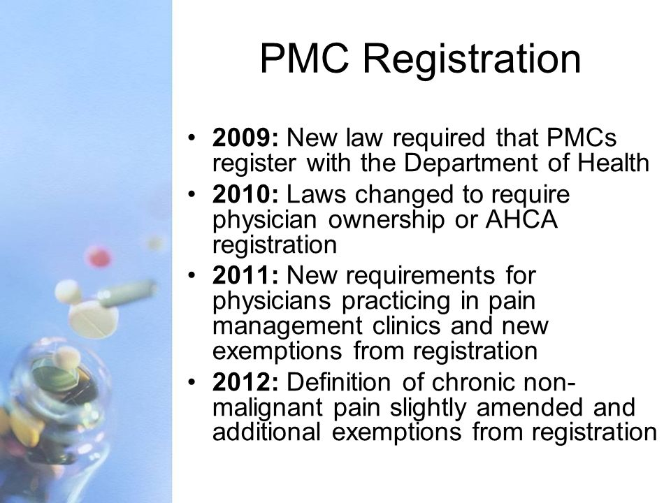 PMC Registration 2009: New law required that PMCs register with the Department of Health.