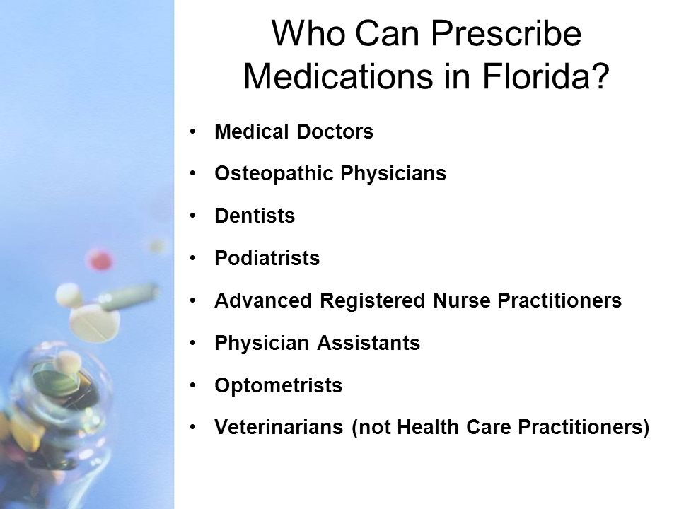 Who Can Prescribe Medications in Florida