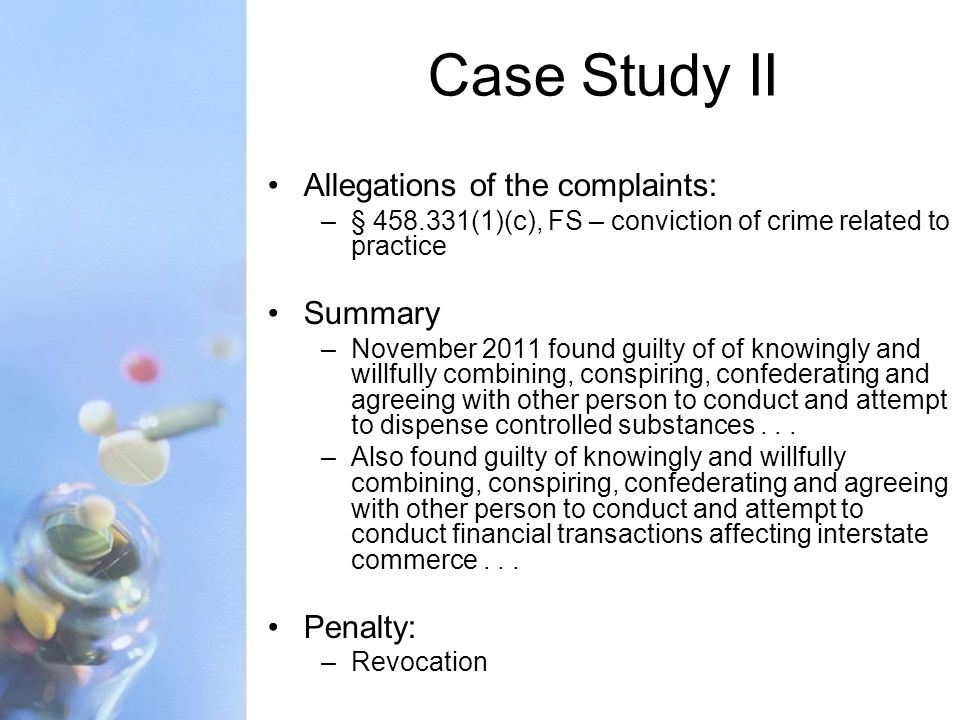 Case Study II Allegations of the complaints: Summary Penalty: