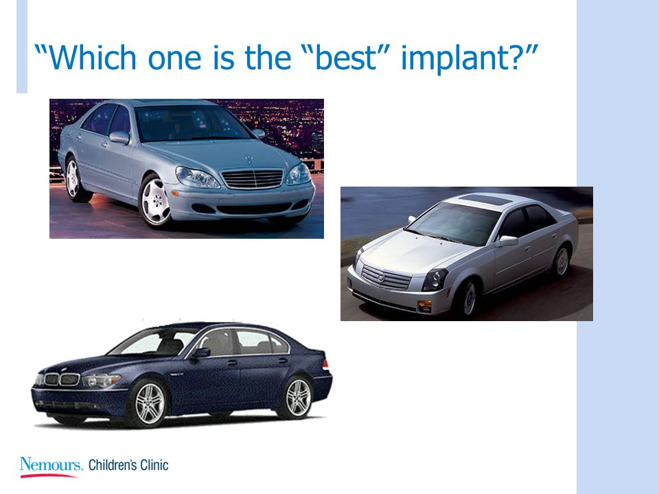Which one is the best implant