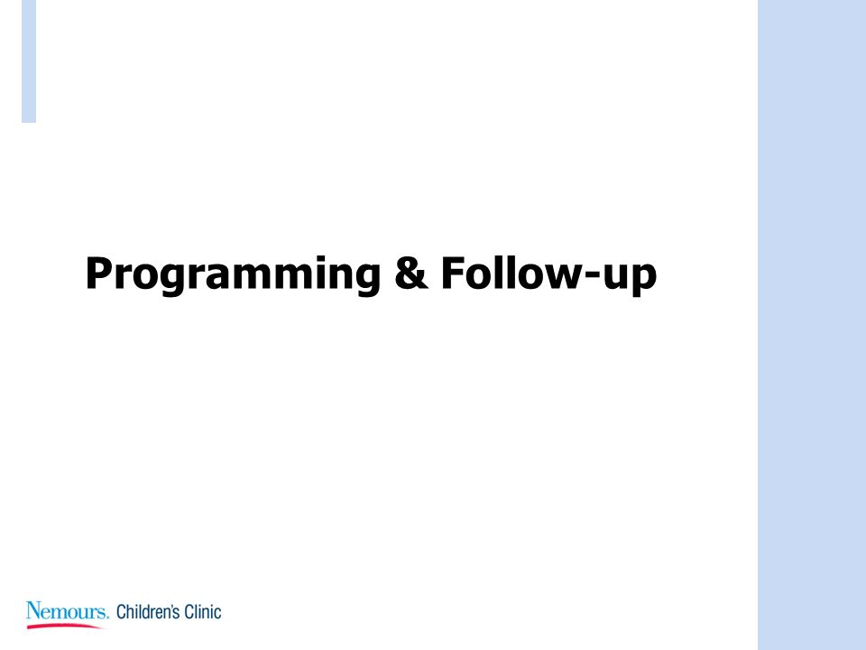 Programming & Follow-up
