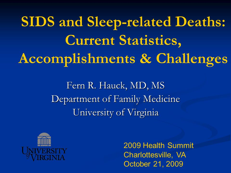 SIDS and Sleep-related Deaths: Current Statistics, Accomplishments & Challenges