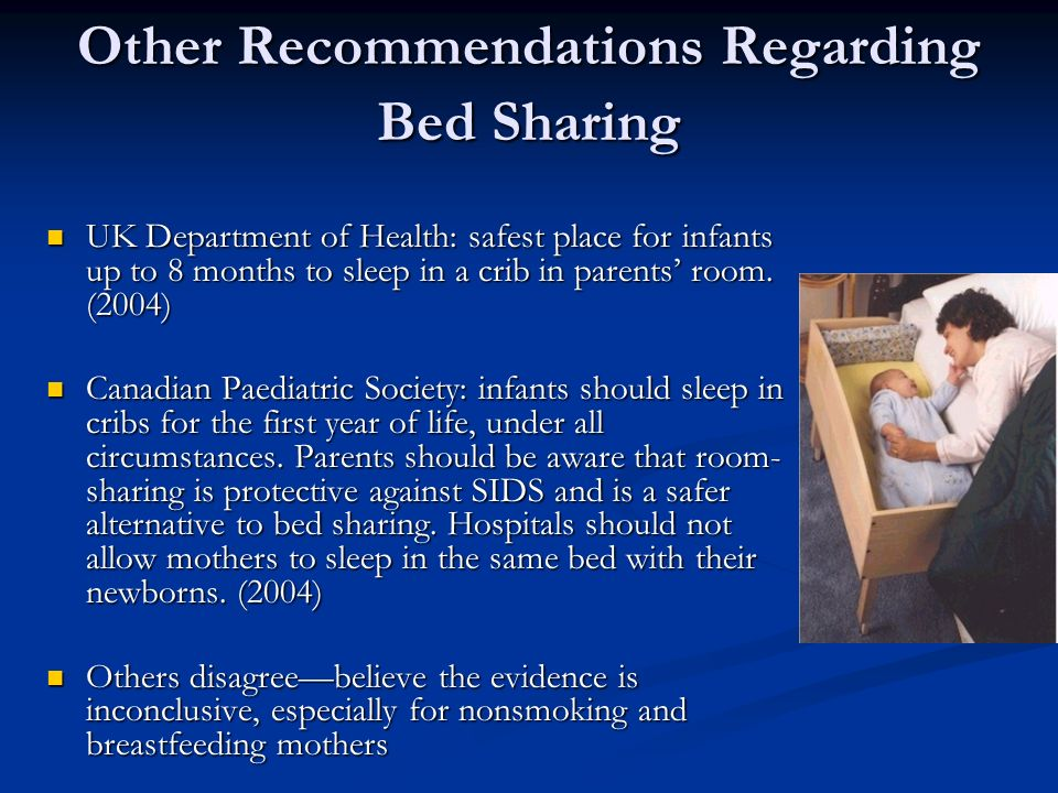 Other Recommendations Regarding Bed Sharing