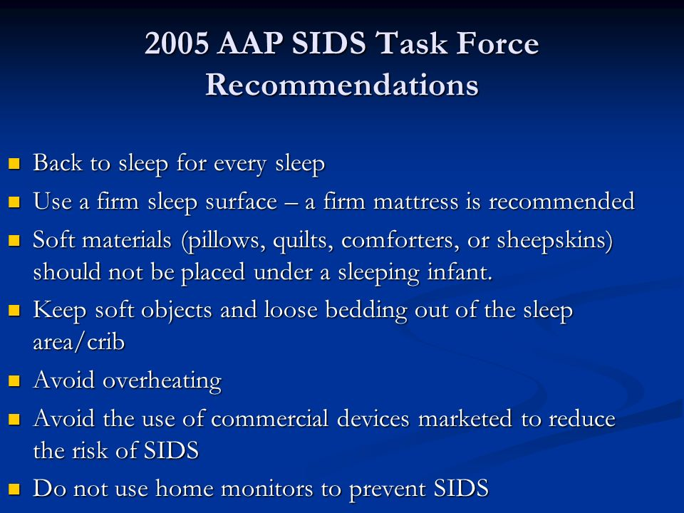 2005 AAP SIDS Task Force Recommendations