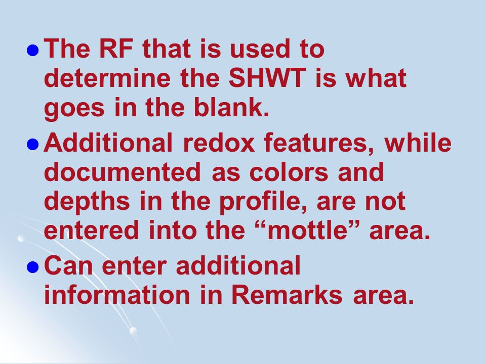 The RF that is used to determine the SHWT is what goes in the blank.