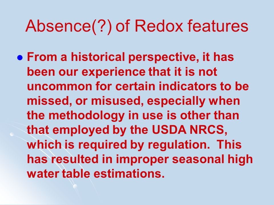 Absence( ) of Redox features