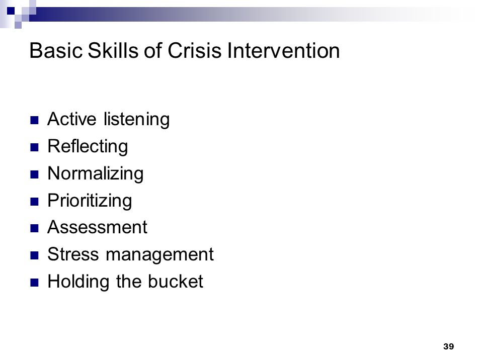 Basic Skills of Crisis Intervention
