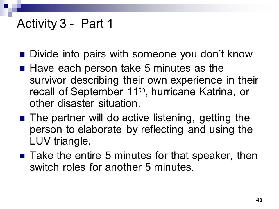 Activity 3 - Part 1 Divide into pairs with someone you don't know