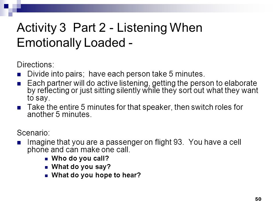 Activity 3 Part 2 - Listening When Emotionally Loaded -