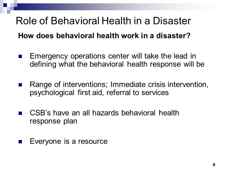 Role of Behavioral Health in a Disaster