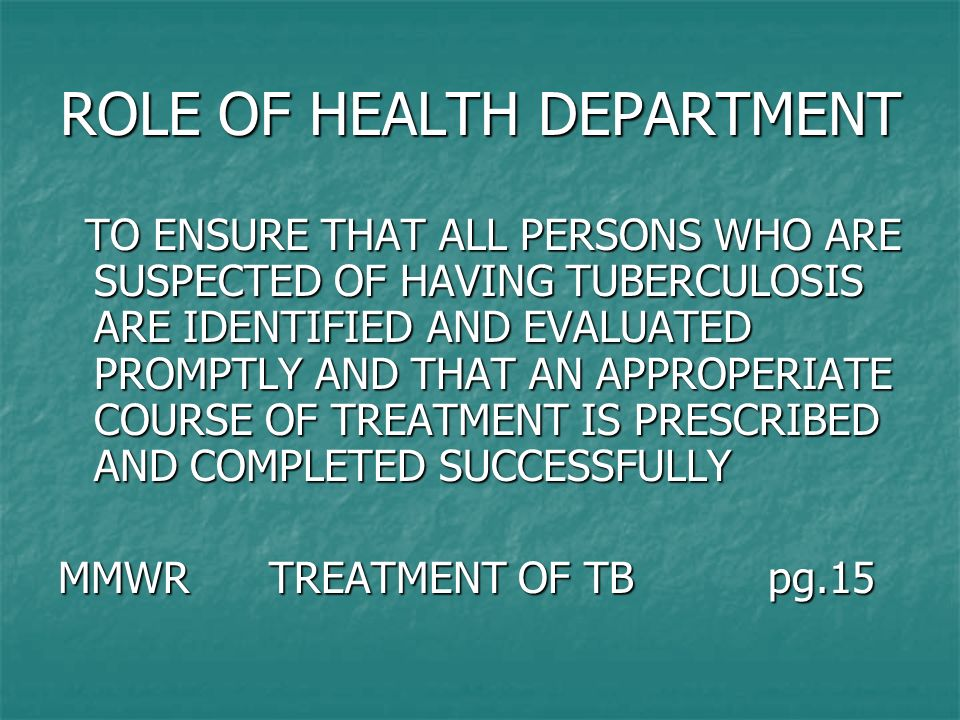 ROLE OF HEALTH DEPARTMENT