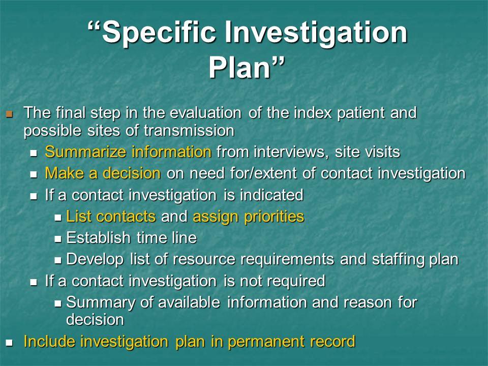 Specific Investigation Plan
