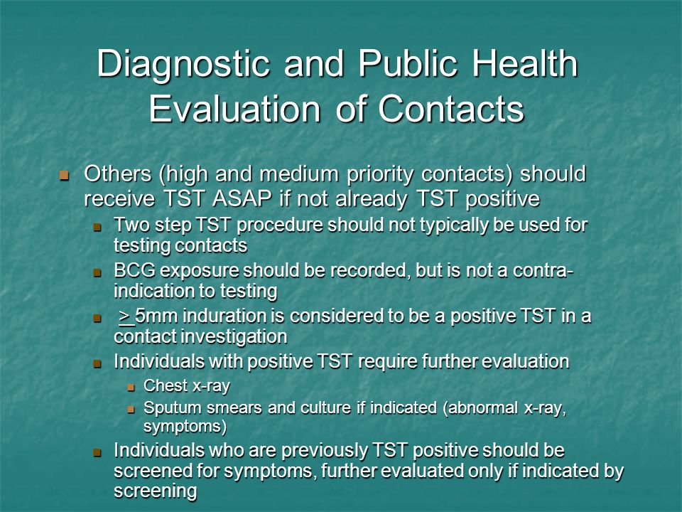 Diagnostic and Public Health Evaluation of Contacts