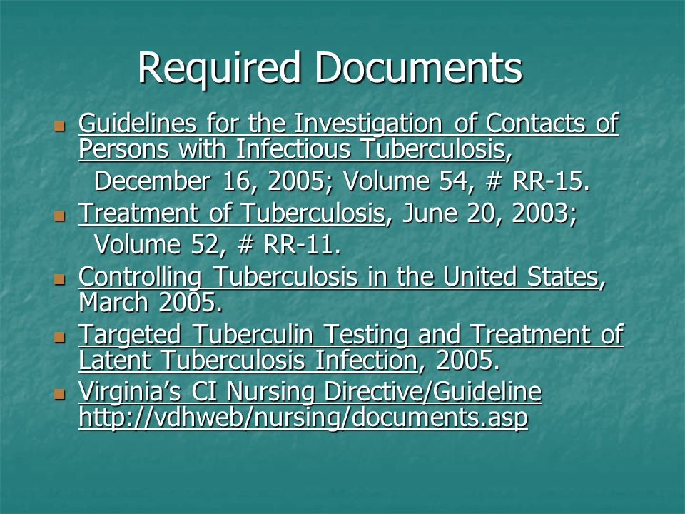 Required Documents Guidelines for the Investigation of Contacts of Persons with Infectious Tuberculosis,