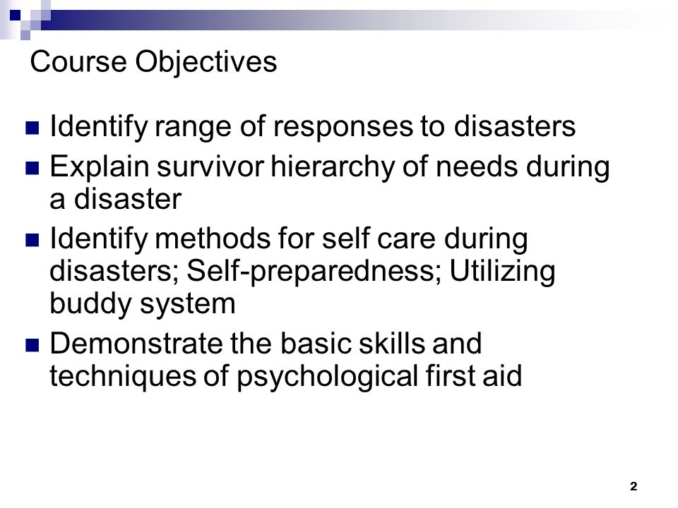 Identify range of responses to disasters