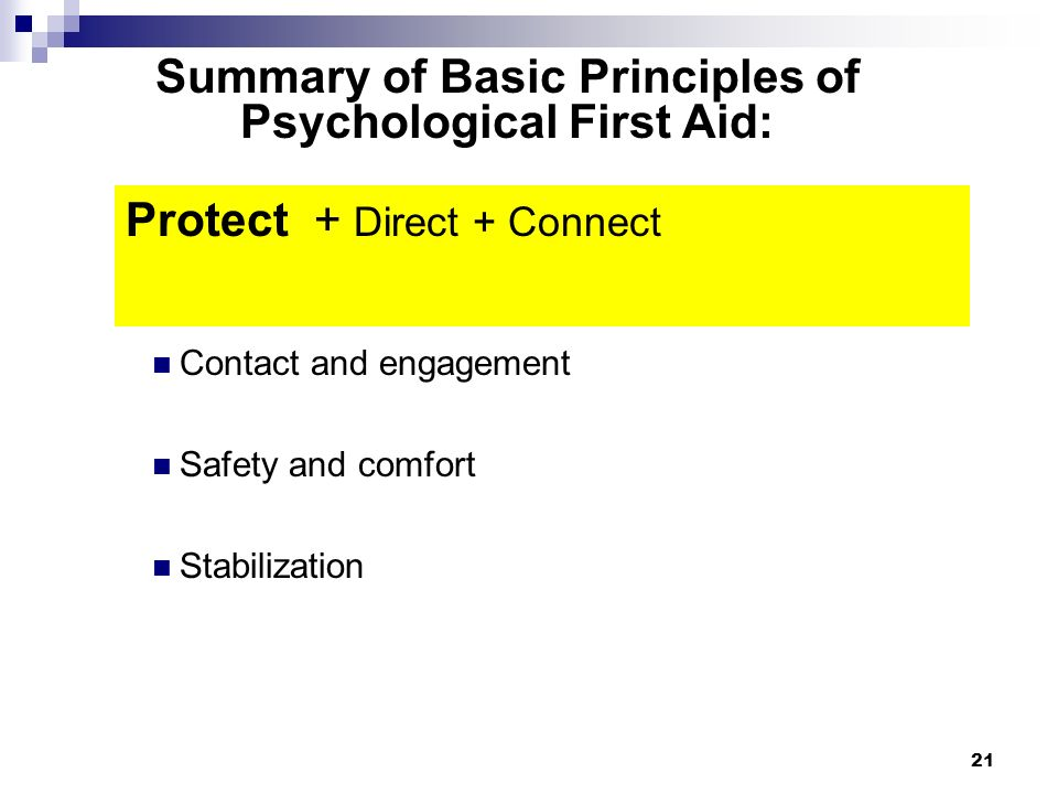 Summary of Basic Principles of Psychological First Aid: