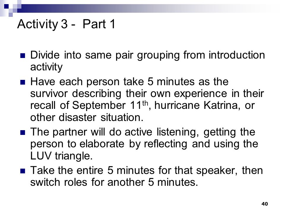 Activity 3 - Part 1 Divide into same pair grouping from introduction activity.