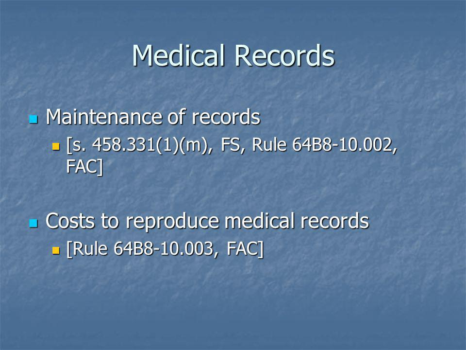 Medical Records Maintenance of records