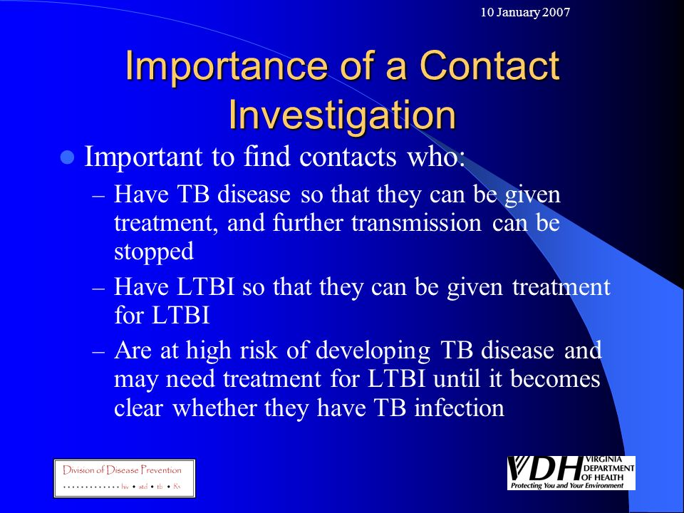 Importance of a Contact Investigation