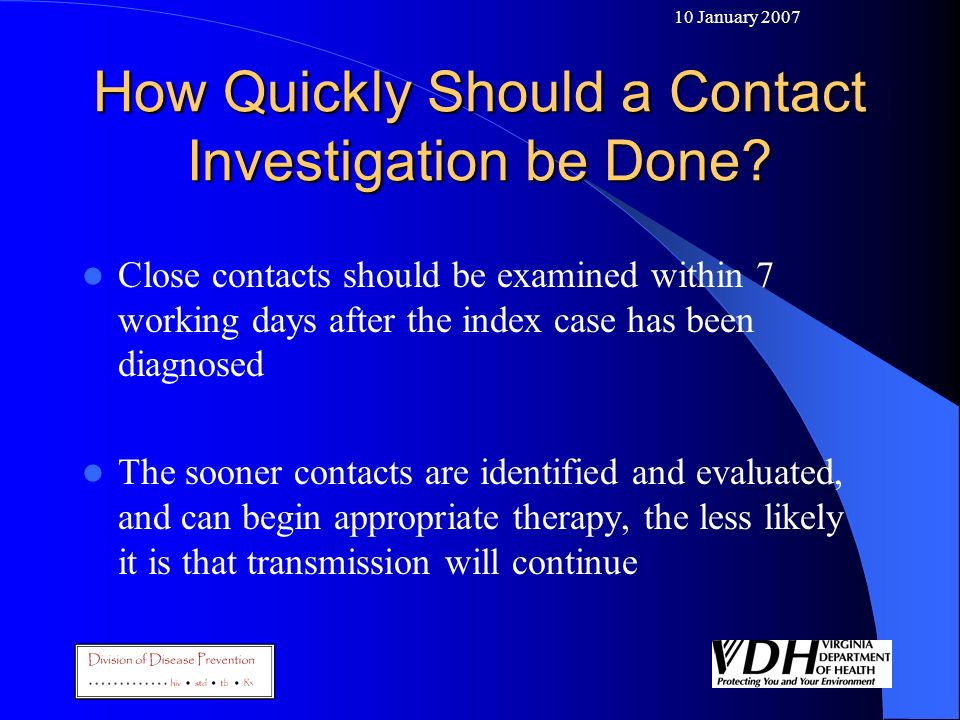 How Quickly Should a Contact Investigation be Done