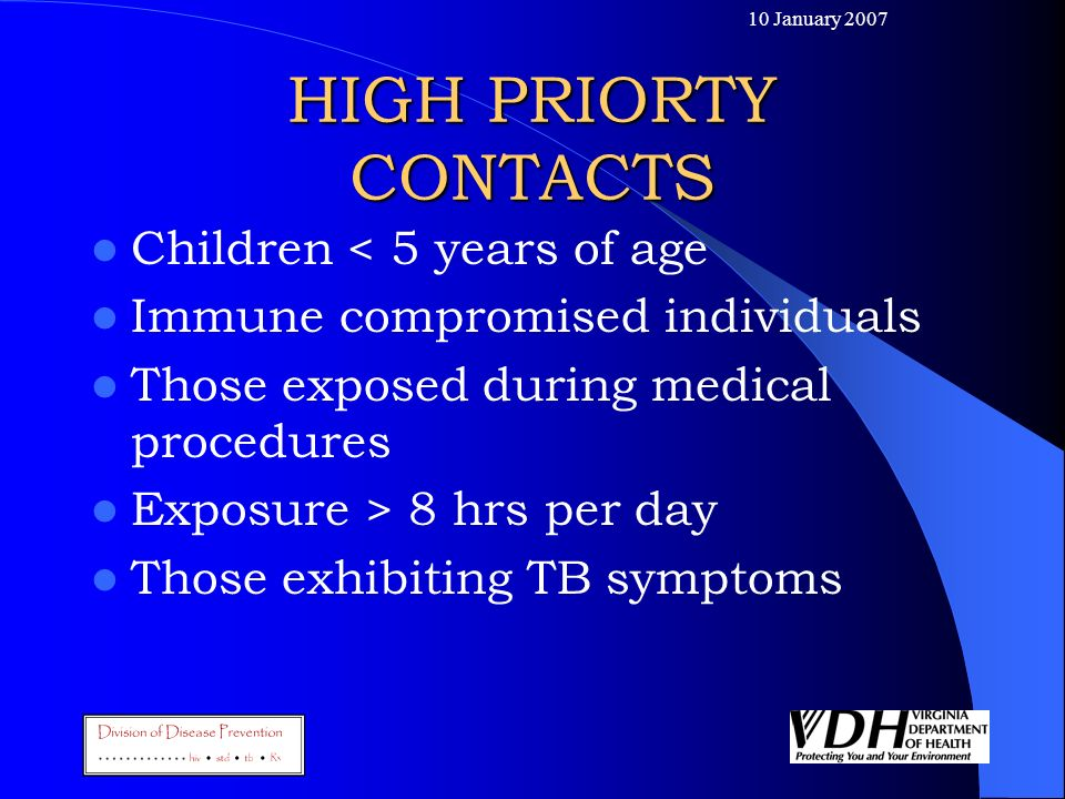 HIGH PRIORTY CONTACTS Children < 5 years of age
