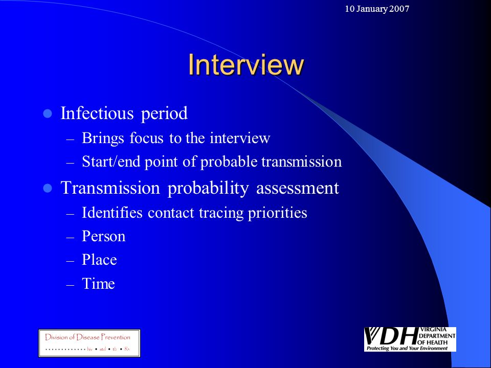 Interview Infectious period Transmission probability assessment