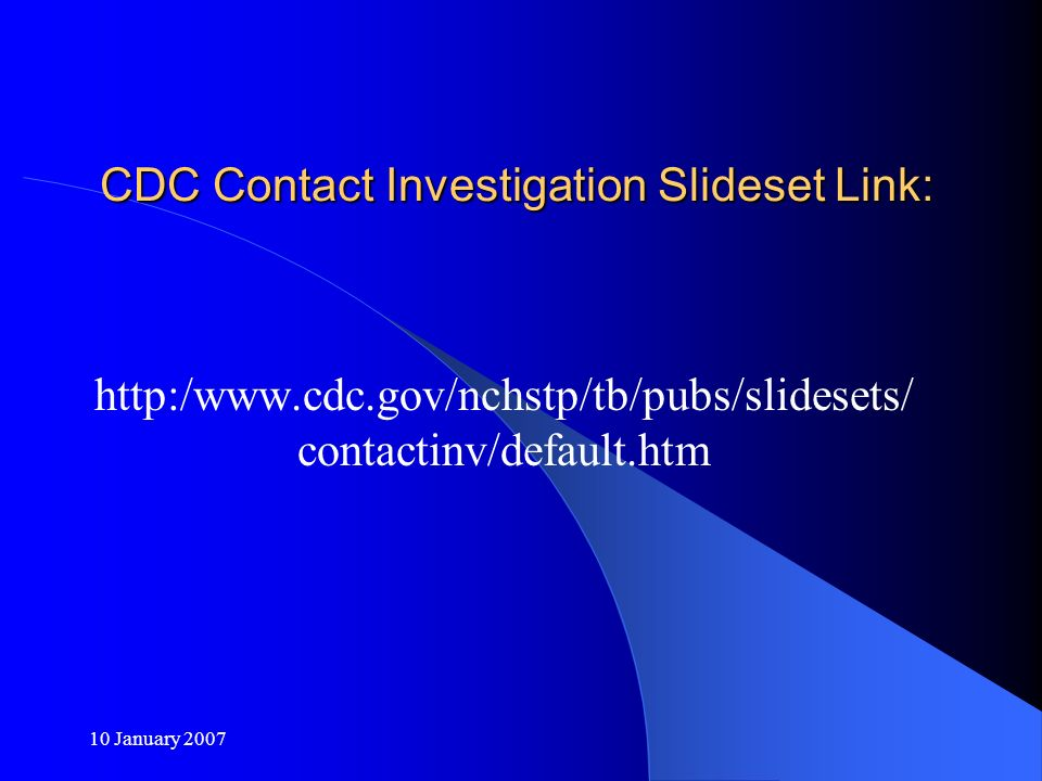 CDC Contact Investigation Slideset Link: