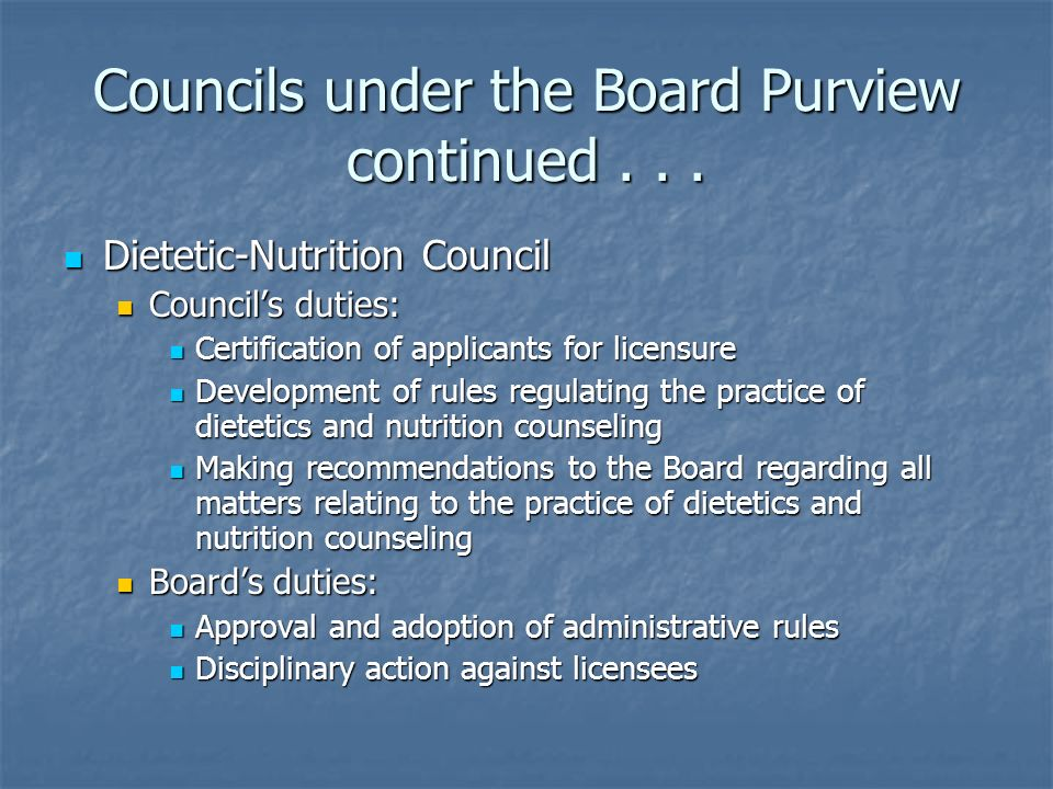 Councils under the Board Purview continued . . .