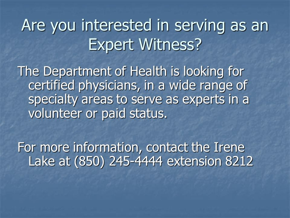 Are you interested in serving as an Expert Witness