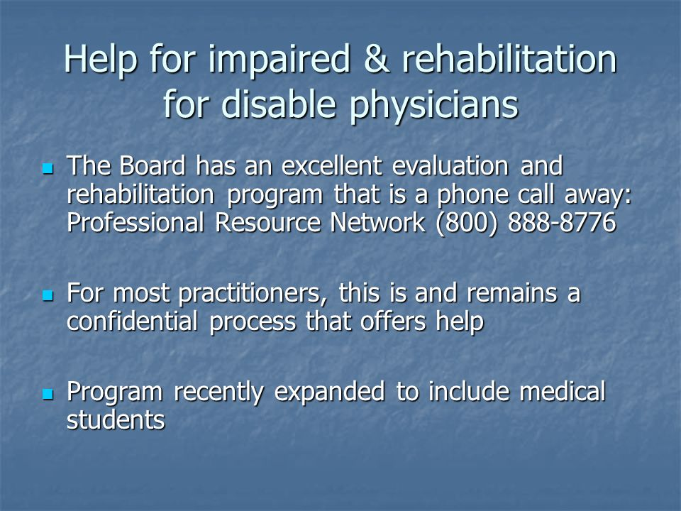 Help for impaired & rehabilitation for disable physicians