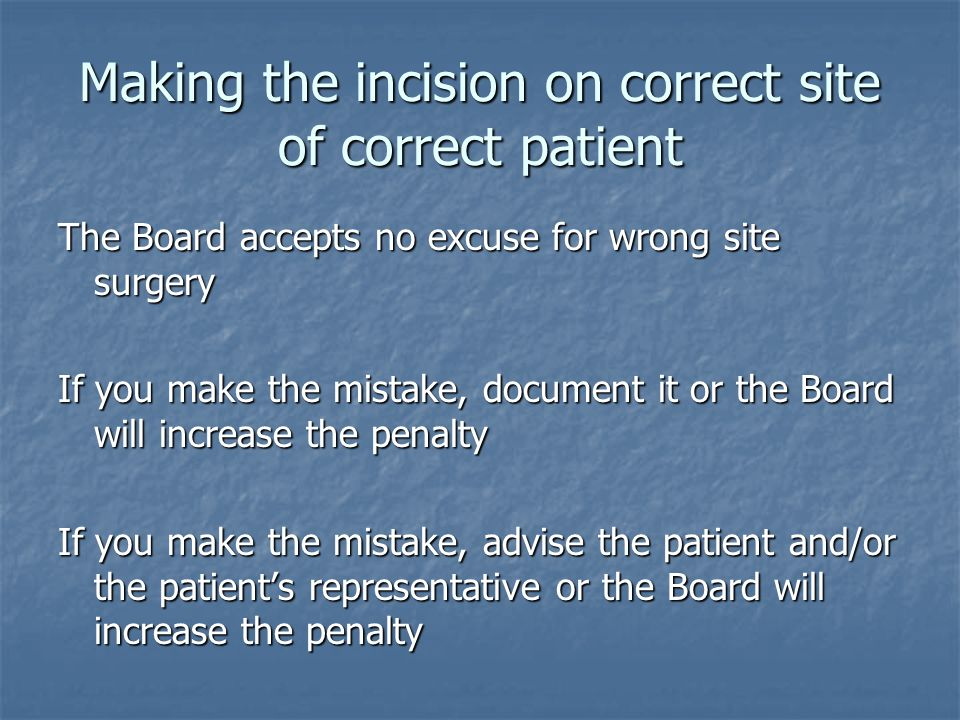 Making the incision on correct site of correct patient