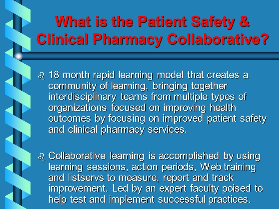 What is the Patient Safety & Clinical Pharmacy Collaborative