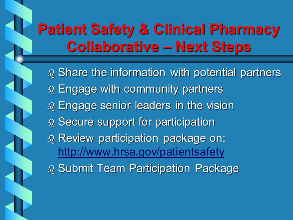 Patient Safety & Clinical Pharmacy Collaborative – Next Steps