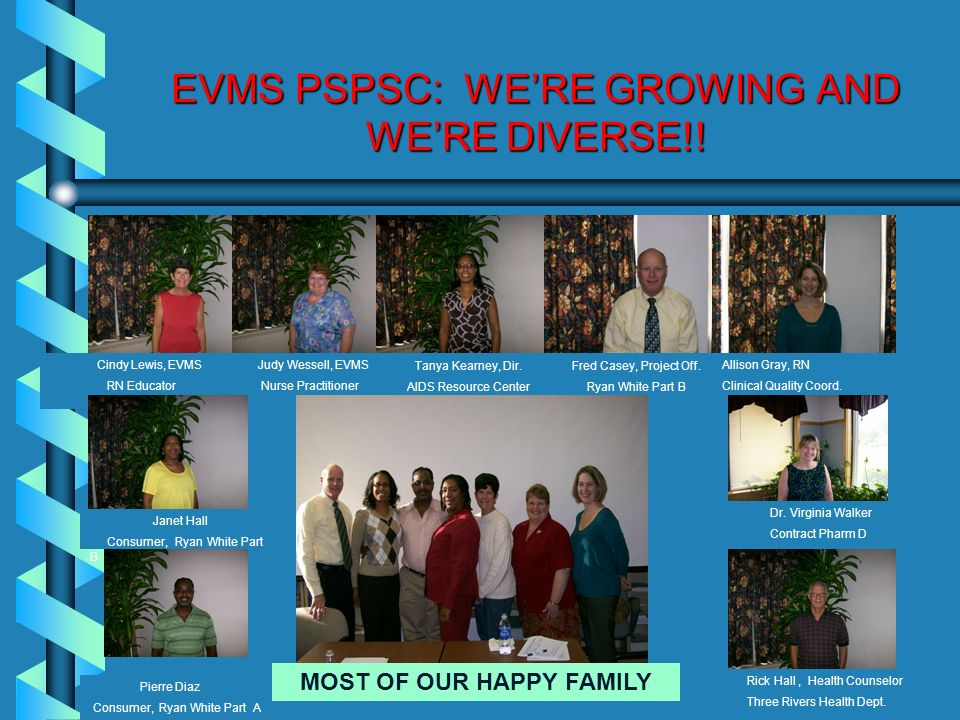 EVMS PSPSC: WE'RE GROWING AND WE'RE DIVERSE!!