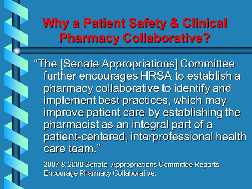 Why a Patient Safety & Clinical Pharmacy Collaborative