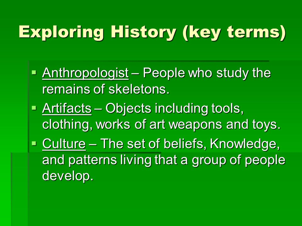 Exploring History (key terms)