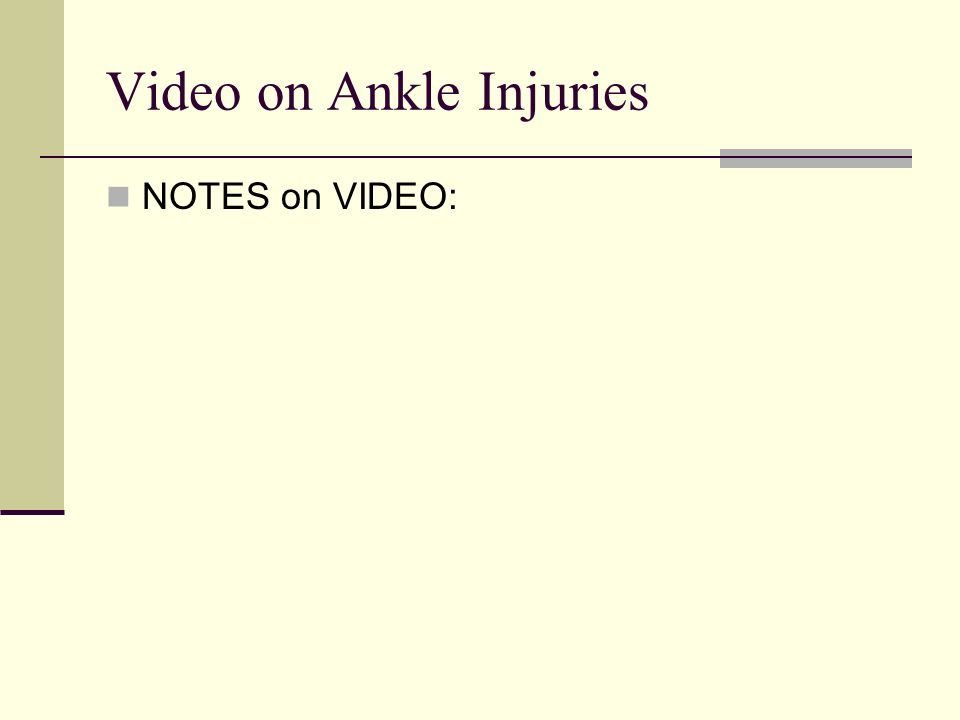 Video on Ankle Injuries