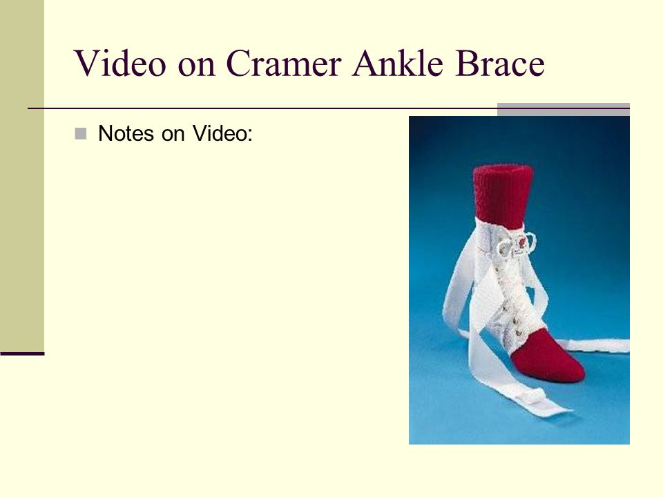 Video on Cramer Ankle Brace