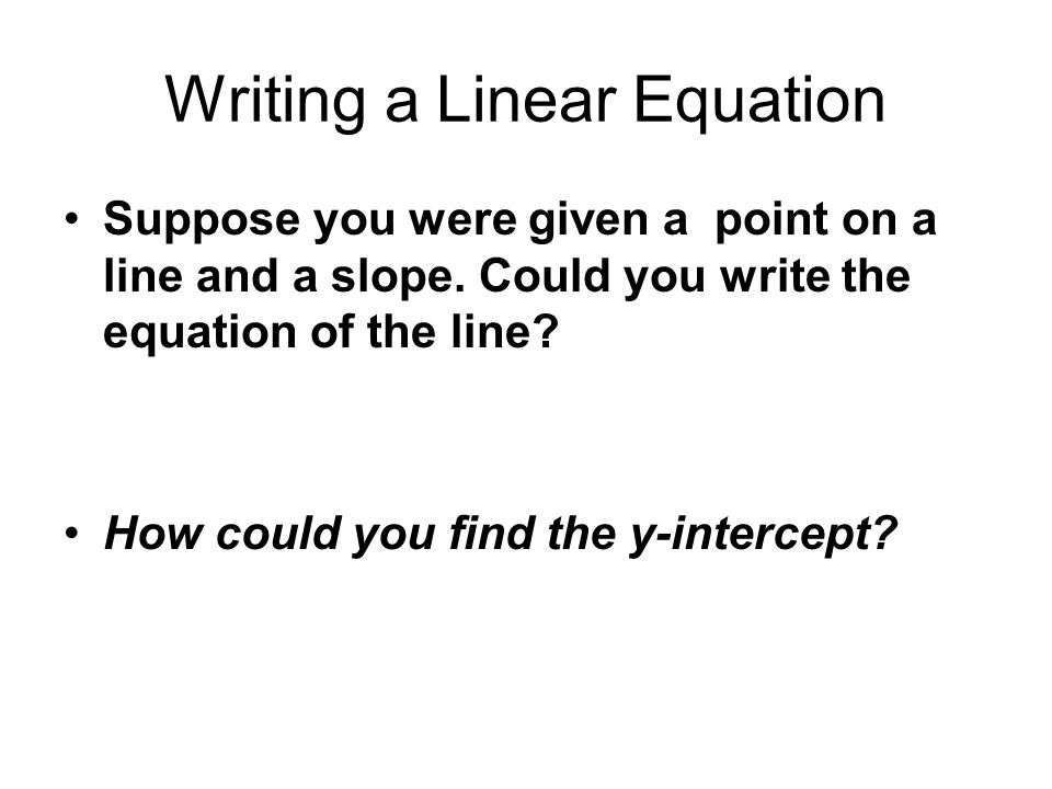Writing a Linear Equation