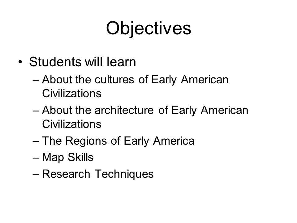 Objectives Students will learn
