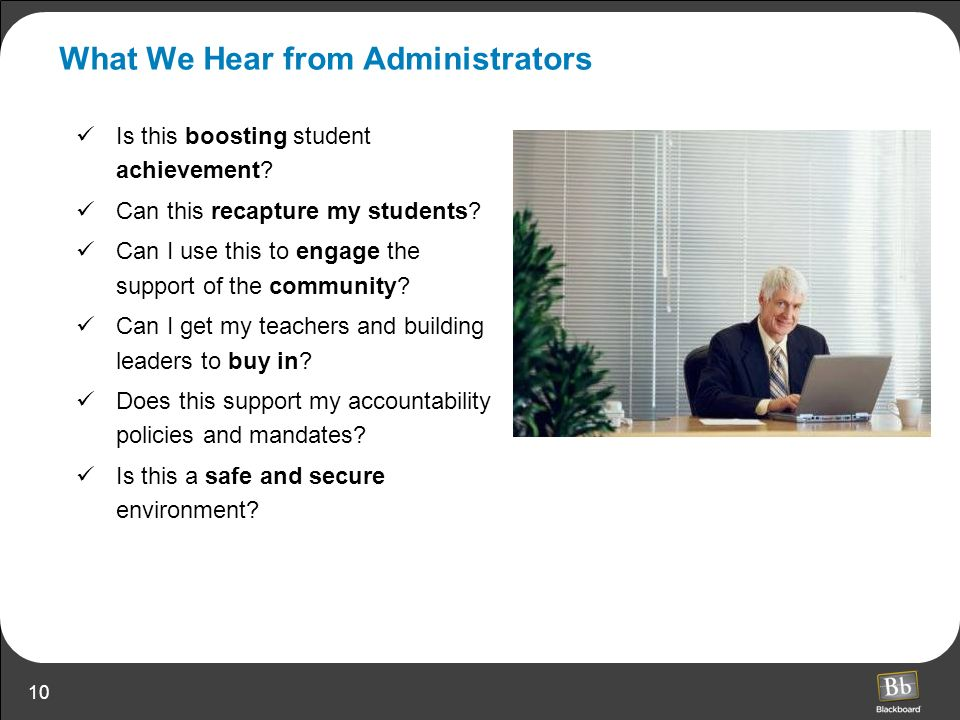 What We Hear from Administrators