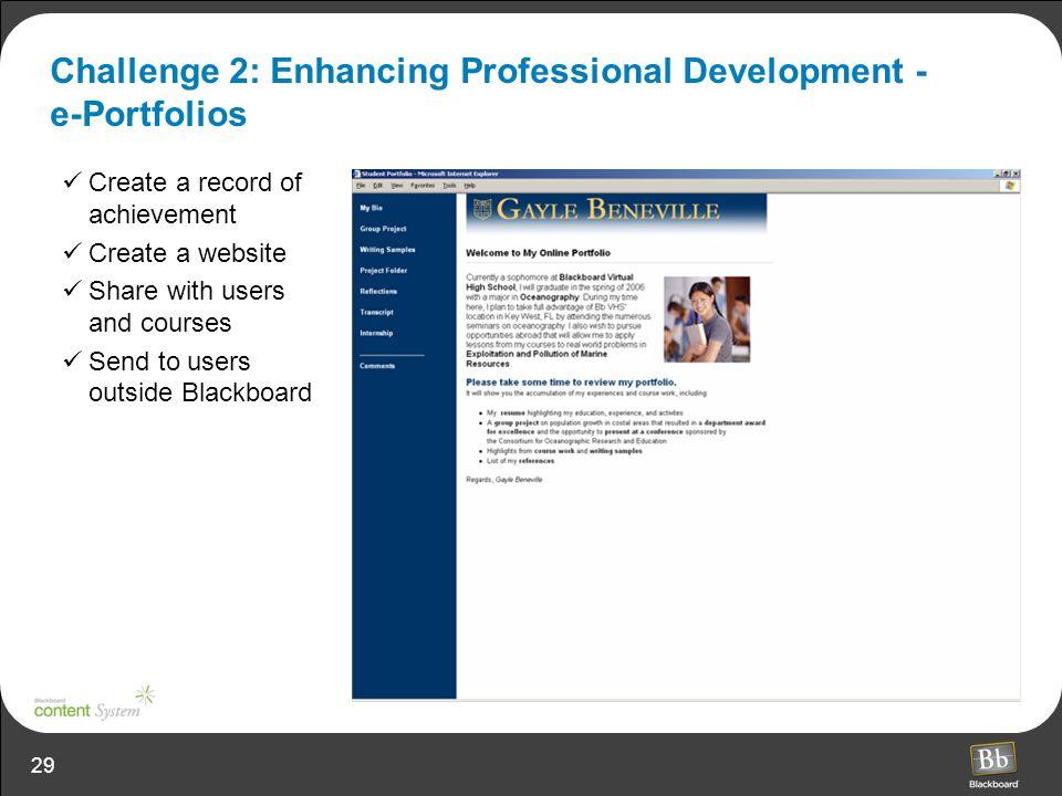 Challenge 2: Enhancing Professional Development - e-Portfolios