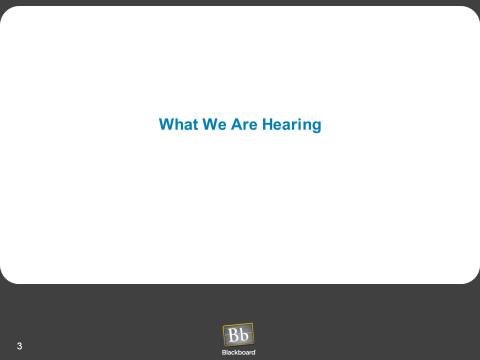What We Are Hearing
