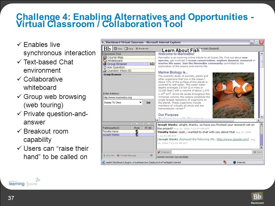 Challenge 4: Enabling Alternatives and Opportunities - Virtual Classroom / Collaboration Tool