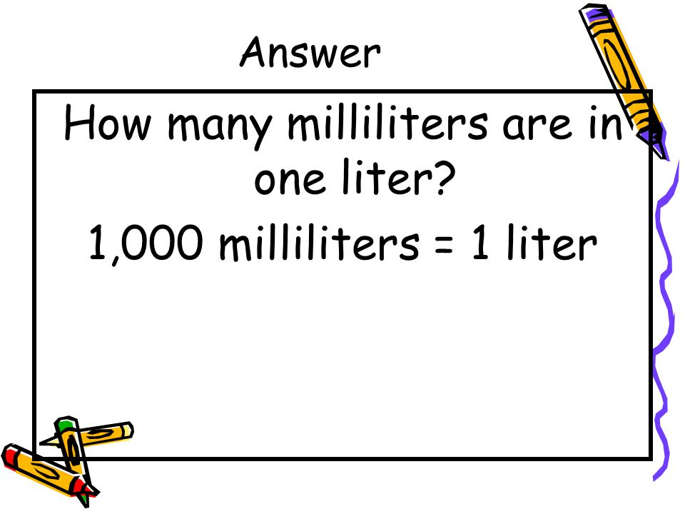 How many milliliters are in one liter