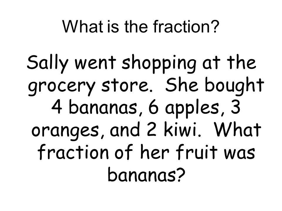 What is the fraction