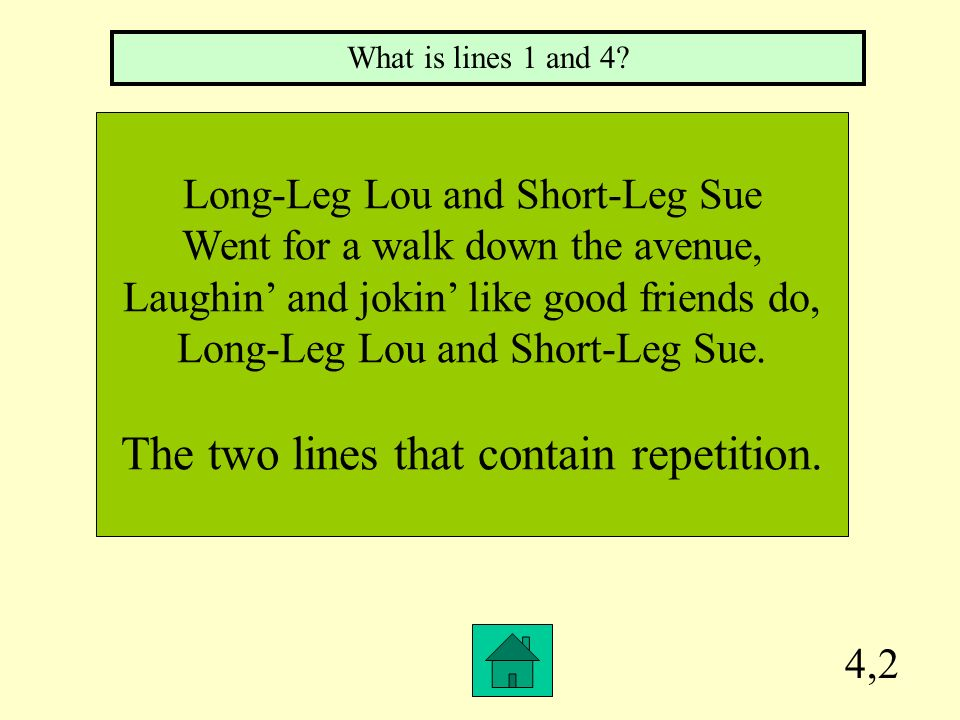 The two lines that contain repetition.