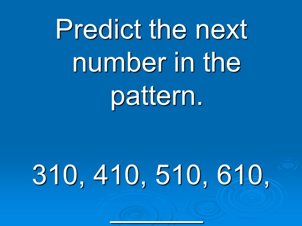 Predict the next number in the pattern.