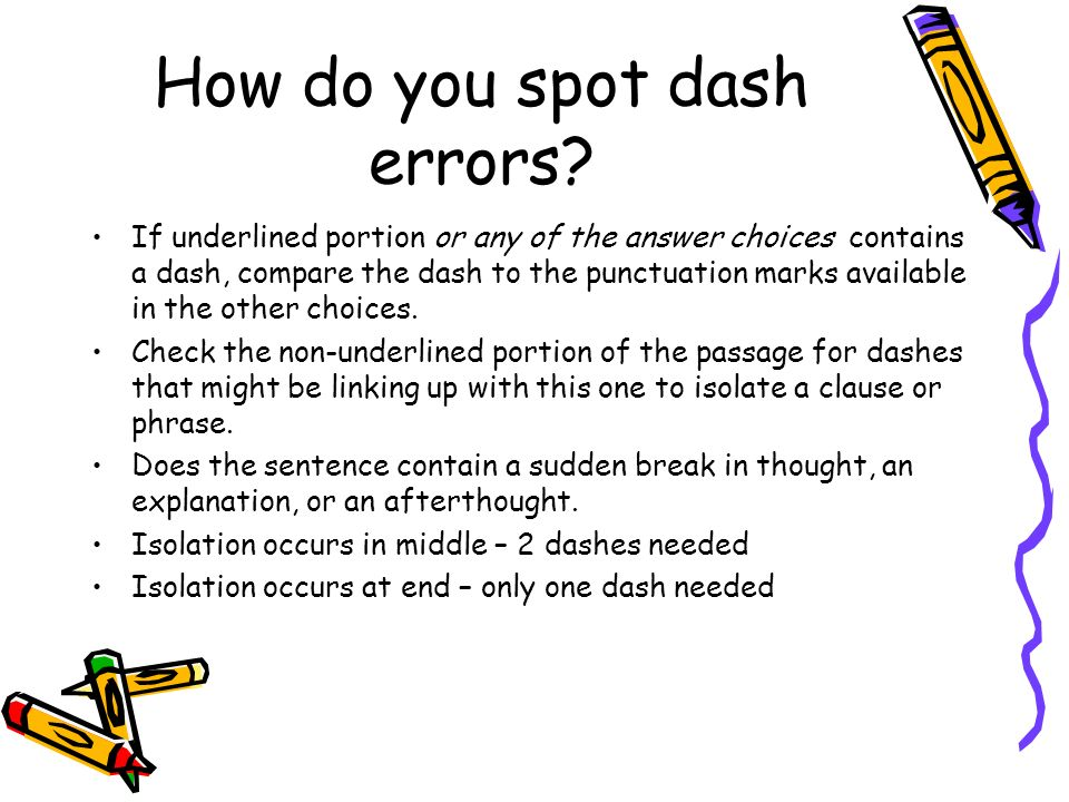 How do you spot dash errors