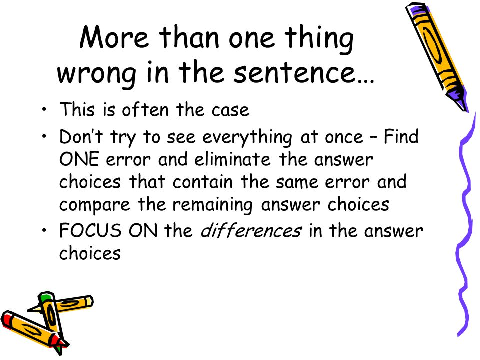 More than one thing wrong in the sentence…